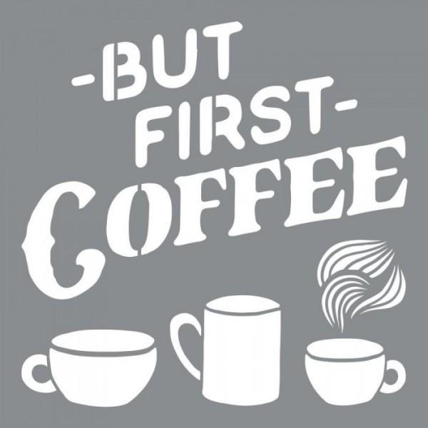 First Coffee Stencil Tasarımı 30 x 30 cm